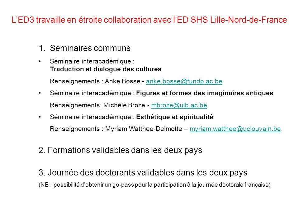 LED3 travaille en étroite collaboration avec lED SHS Lille-Nord-de-France 1.Séminaires communs Séminaire interacadémique : Traduction et dialogue des