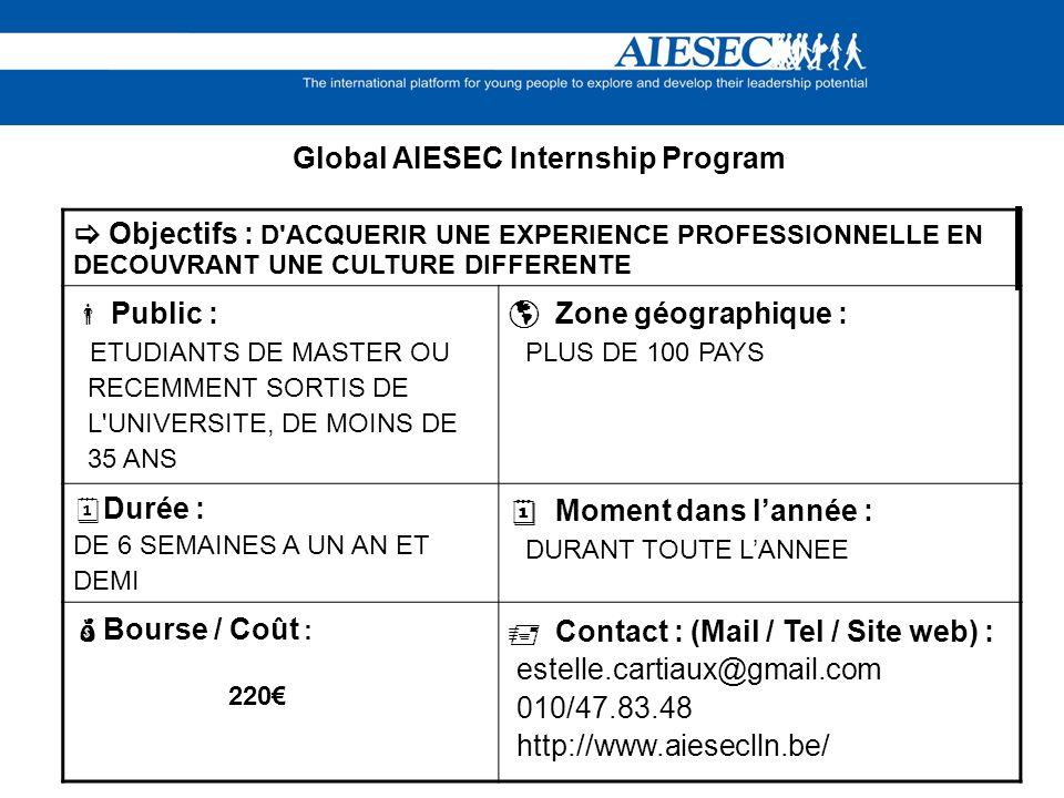 LAIESEC est une association internationale dirigée uniquement par des étudiants.