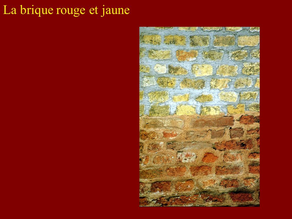 La brique rouge et jaune