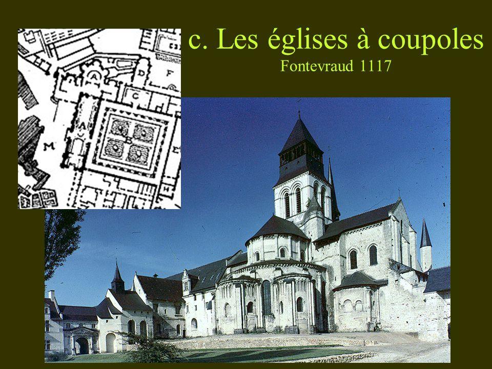 c. Les églises à coupoles Fontevraud 1117