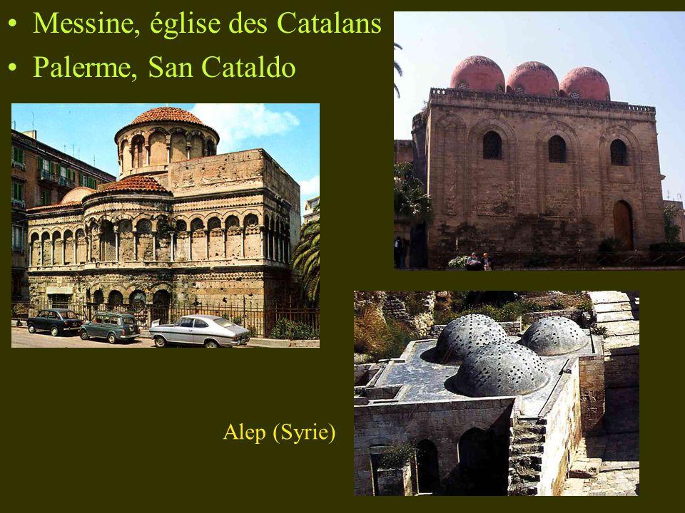 Messine, église des Catalans Palerme, San Cataldo Alep (Syrie)