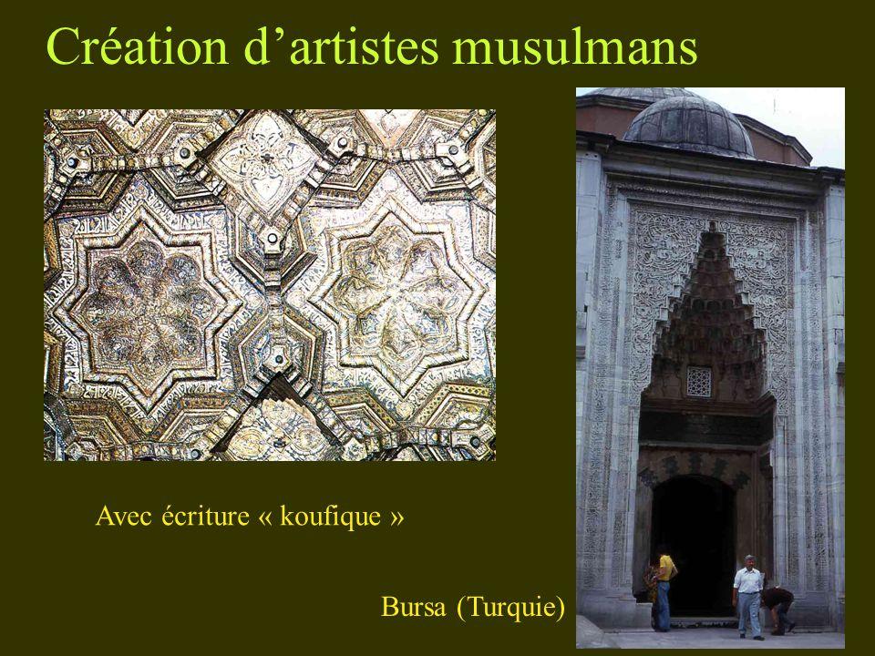 Création dartistes musulmans Bursa (Turquie) Avec écriture « koufique »
