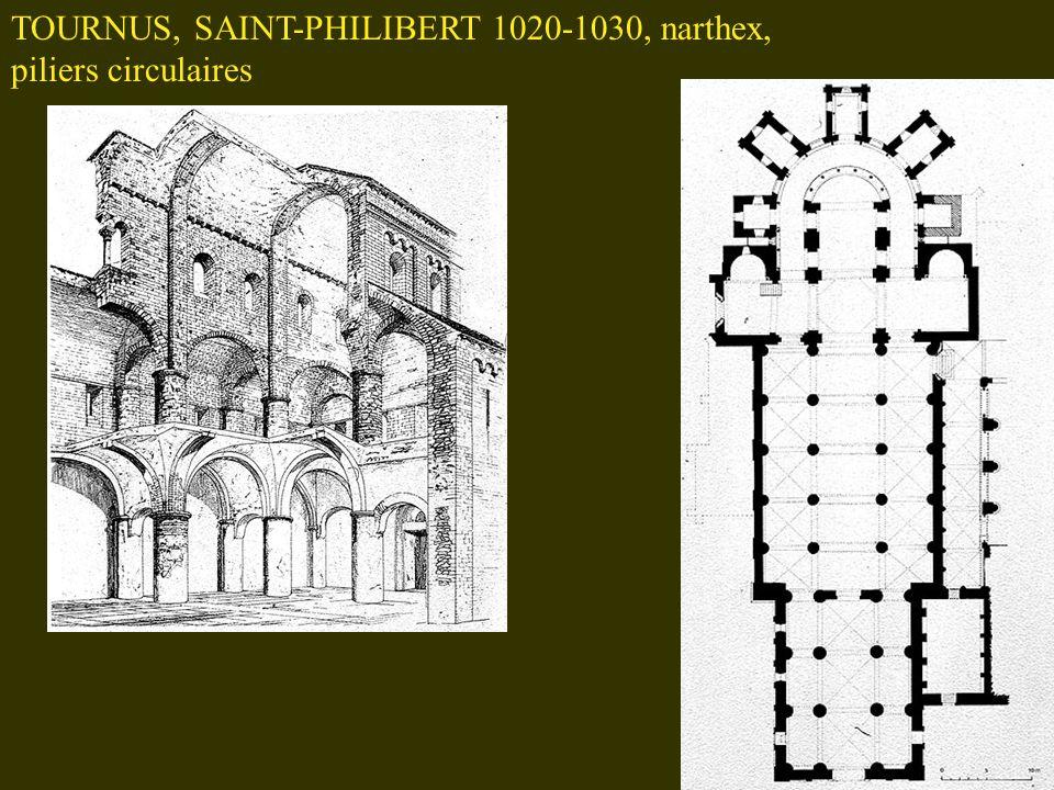 TOURNUS, SAINT-PHILIBERT 1020-1030, narthex, piliers circulaires