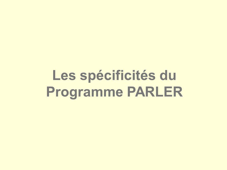 Les spécificités du Programme PARLER