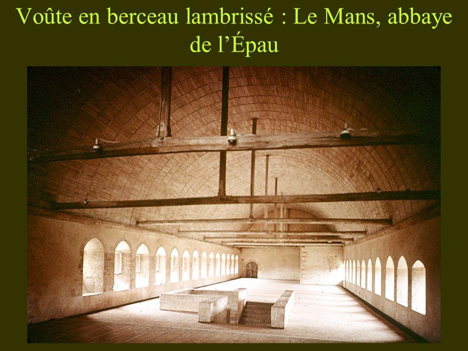 Voûte en berceau lambrissé : Le Mans, abbaye de lÉpau