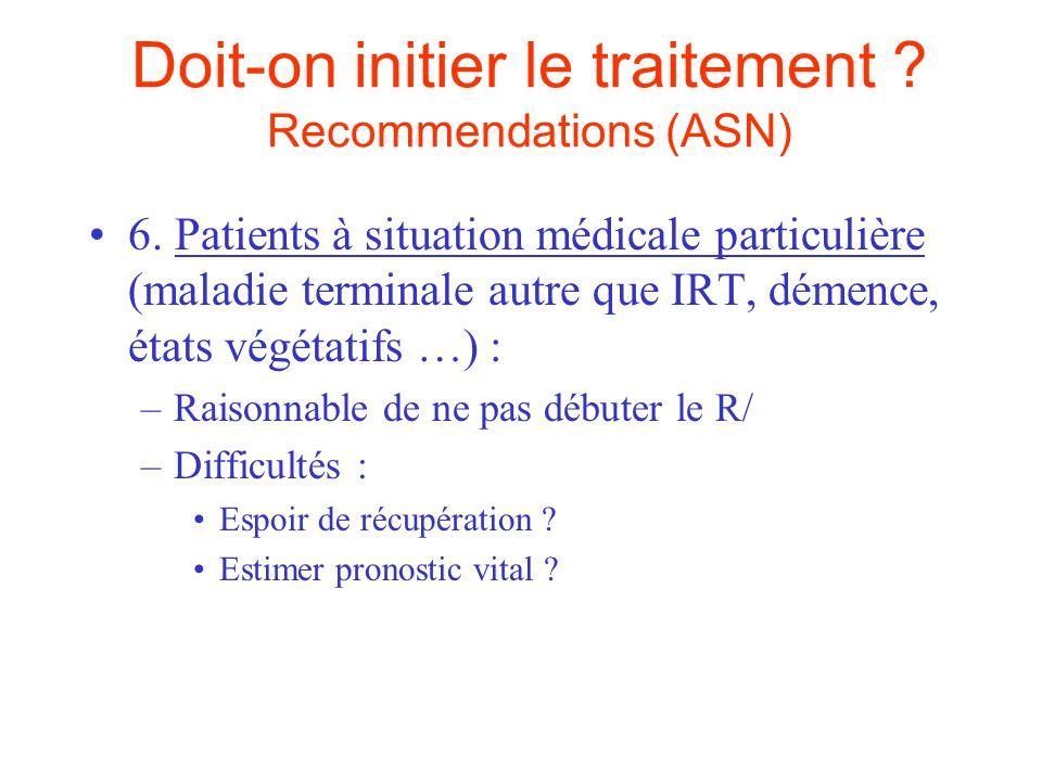 Doit-on initier le traitement .Recommendations (ASN) 7.