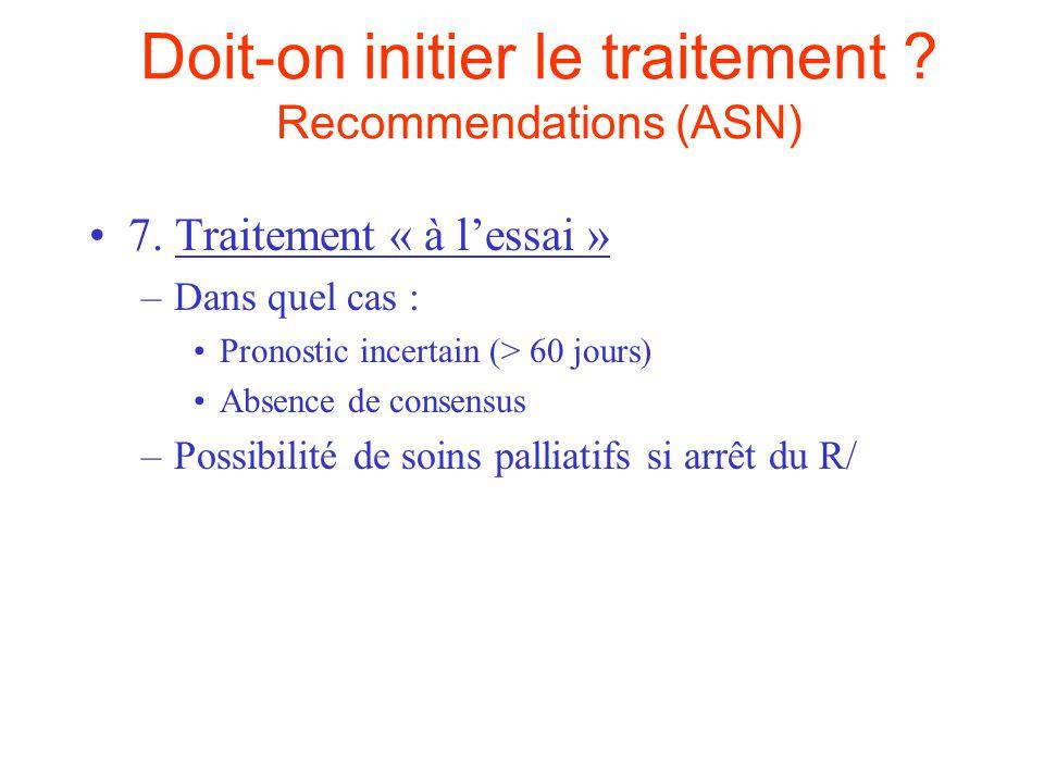 Doit-on initier le traitement .Recommendations (ASN) 8.