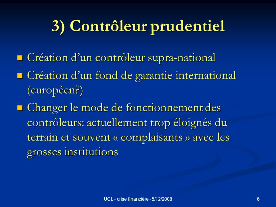 7UCL - crise financière - 5/12/2008 4) Shadow Banking Sector Hedge funds, conduits, SIV,etc.