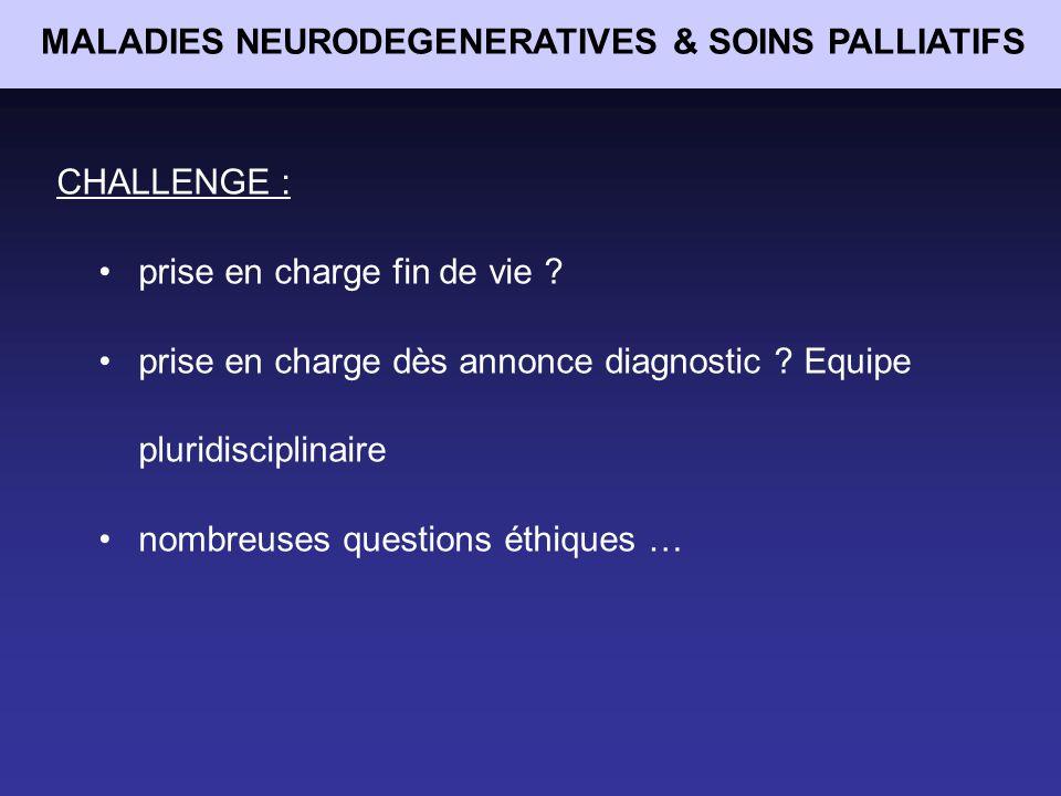 MALADIES NEURODEGENERATIVES & SOINS PALLIATIFS MALADIE DE PARKINSON