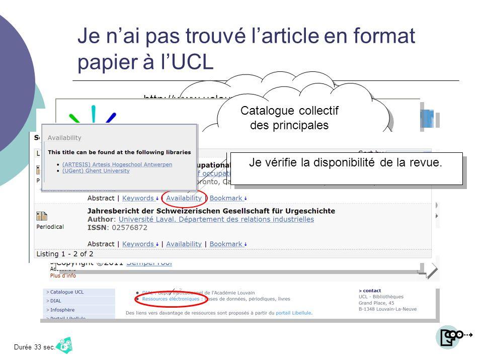 Je nai pas trouvé larticle en format papier à lUCL Je peux peut-être le trouver ailleurs ? http://www.uclouvain.be/biul.html Jaccède aux bases de donn