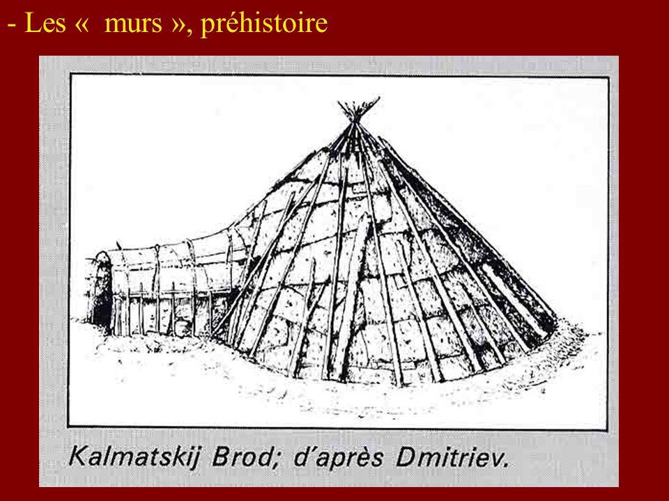 - Les « murs », préhistoire