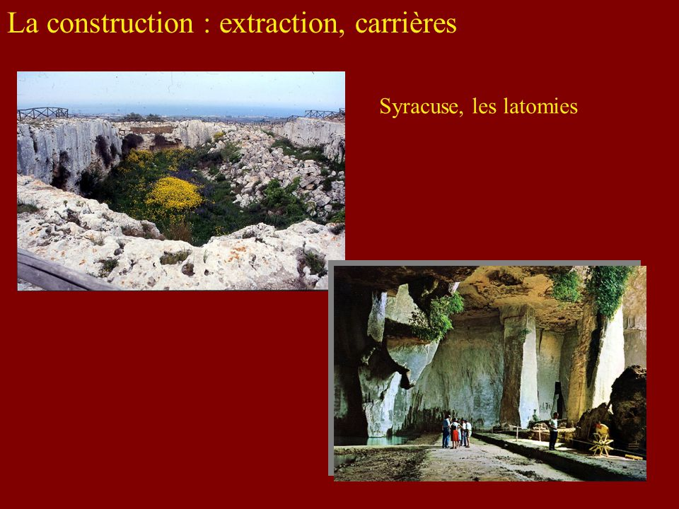 La construction : extraction, carrières Syracuse, les latomies