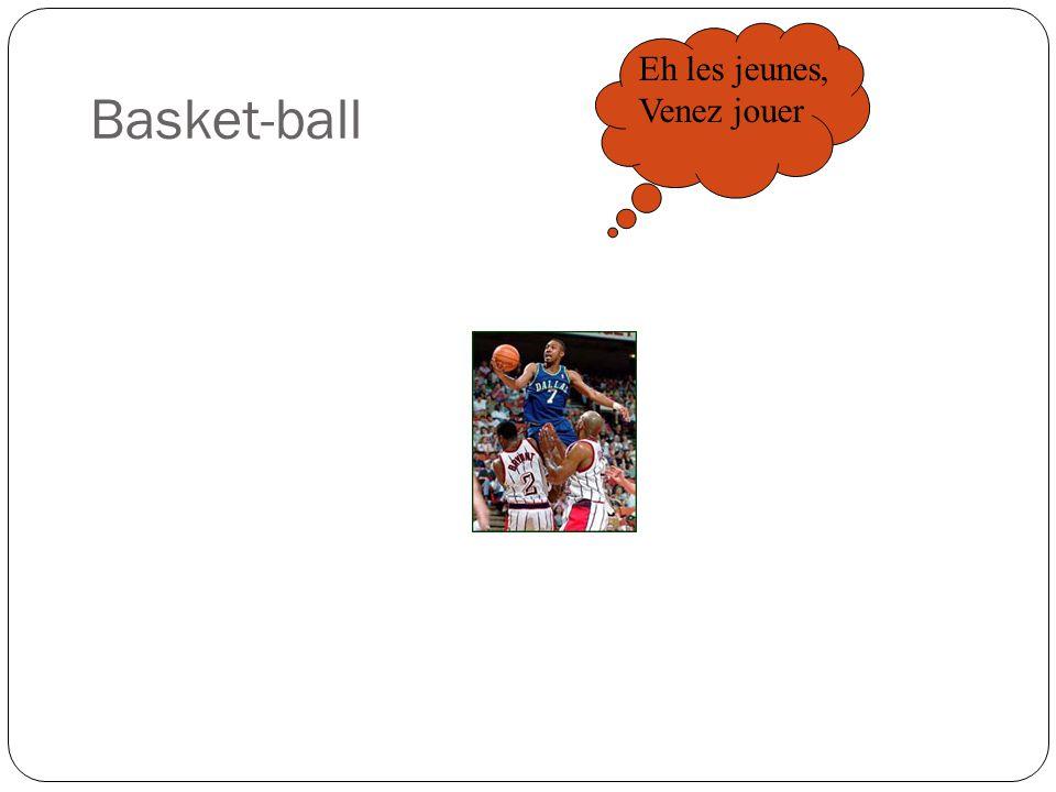 Basket-ball Eh les jeunes, Venez jouer