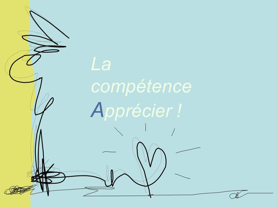 La compétence A pprécier !