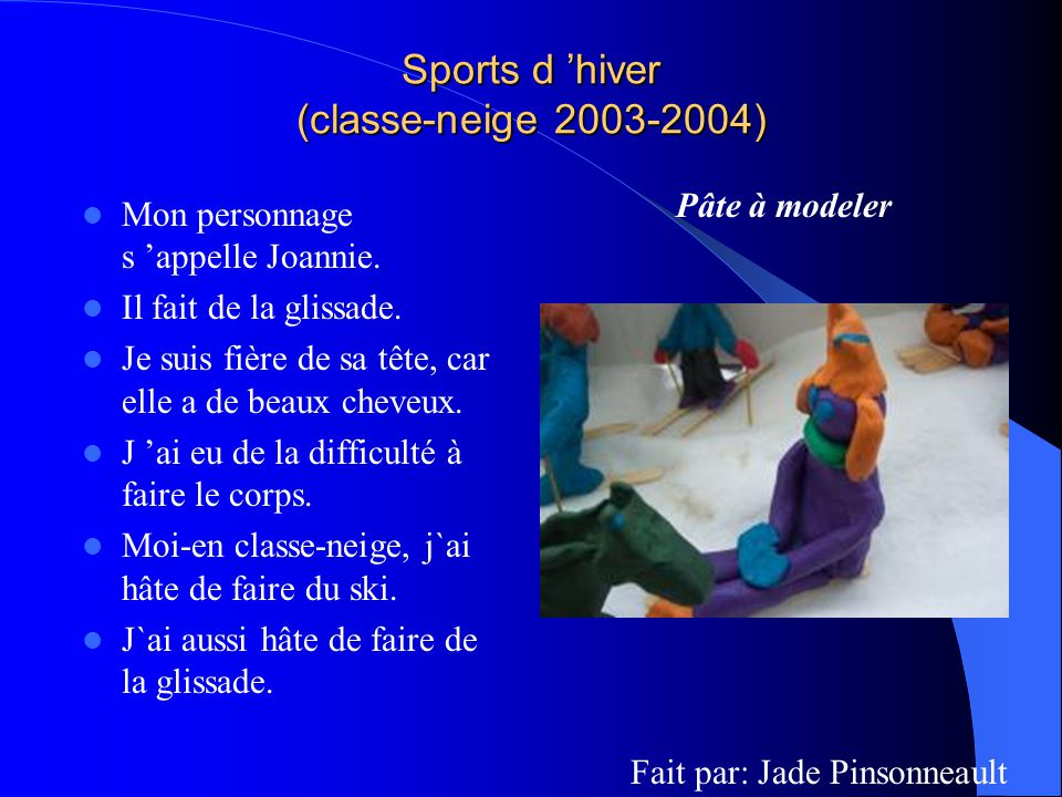 Sports dhiver (classe-neige 2003-2004) Sports dhiver (classe-neige 2003-2004) Mon personnage sappelle Belle.