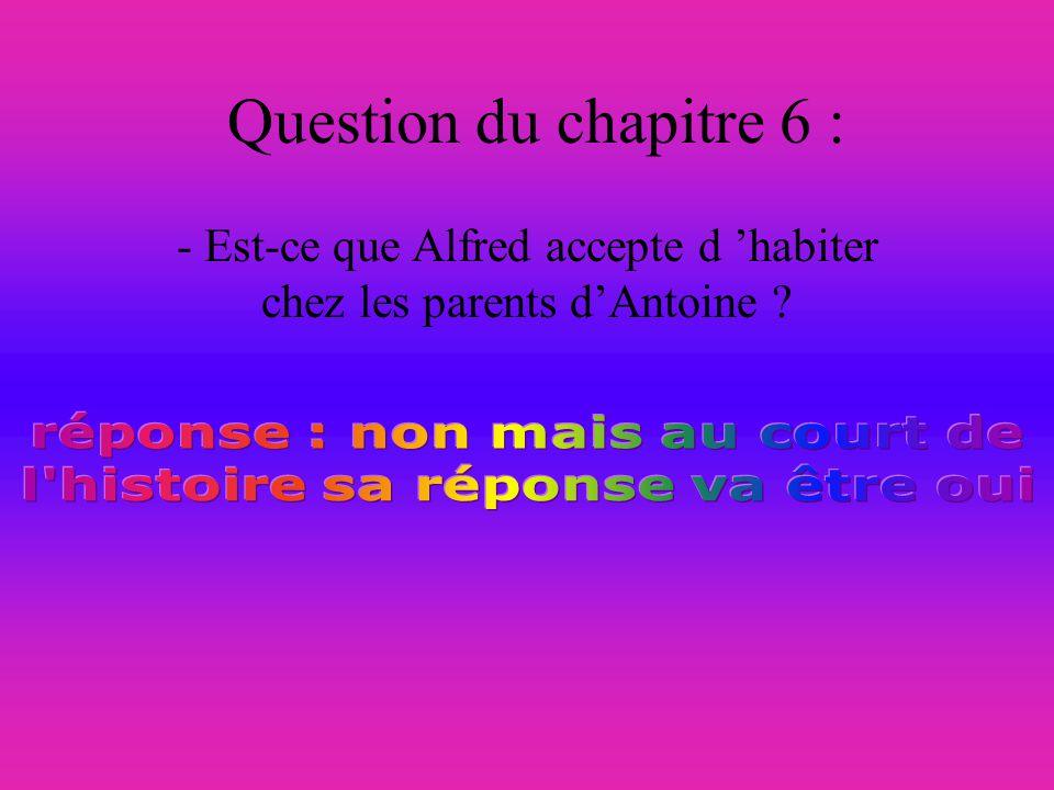 Question sur le chapitre 5 : - pour réveiller Antoine est-ce quil faut lui jeter un seau d eau sur la tête ?