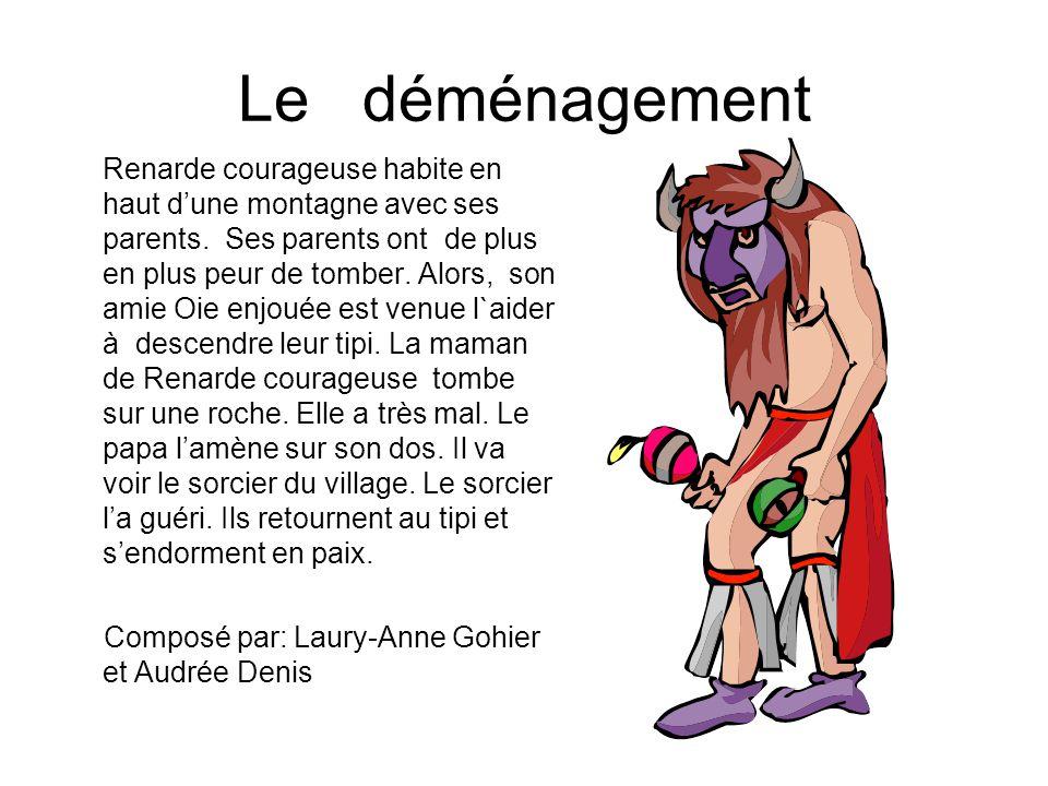 Le déménagement Renarde courageuse habite en haut dune montagne avec ses parents. Ses parents ont de plus en plus peur de tomber. Alors, son amie Oie