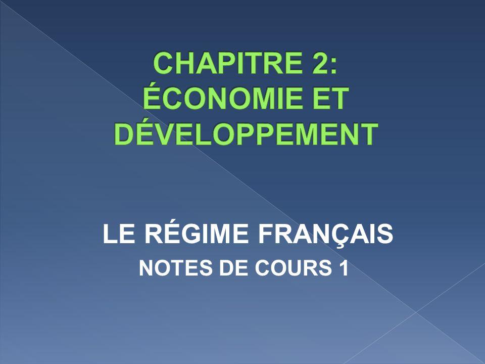 LE RÉGIME FRANÇAIS NOTES DE COURS 1