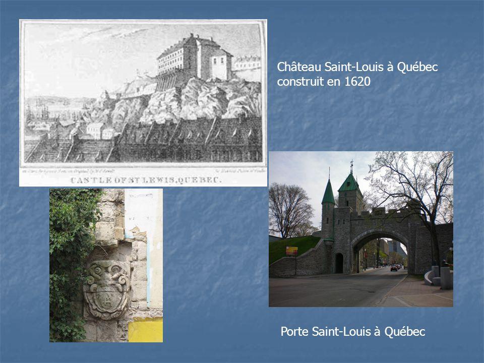 Château Saint-Louis à Québec construit en 1620 Porte Saint-Louis à Québec