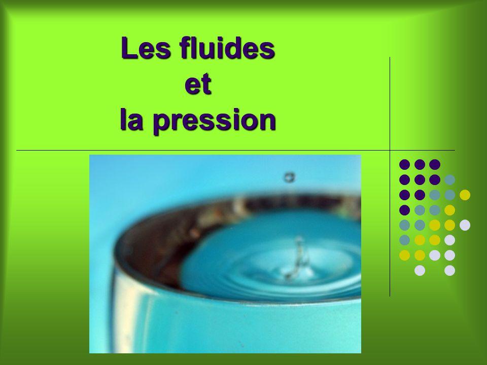 Les fluides et la pression