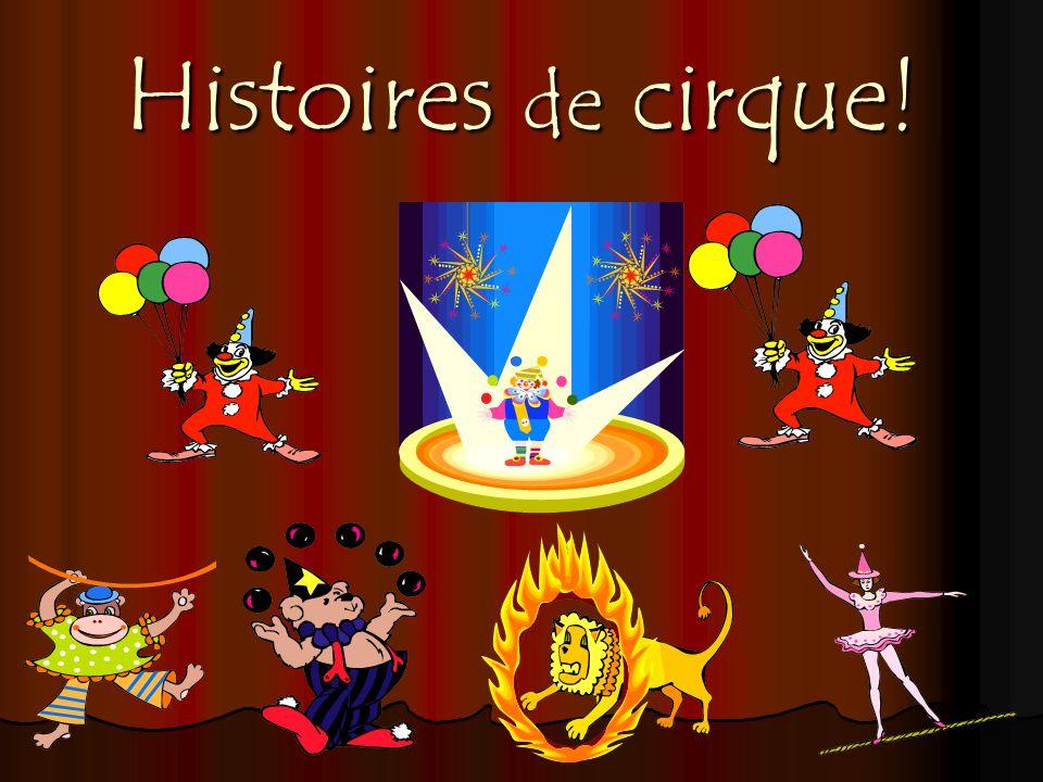 Histoires de cirque!
