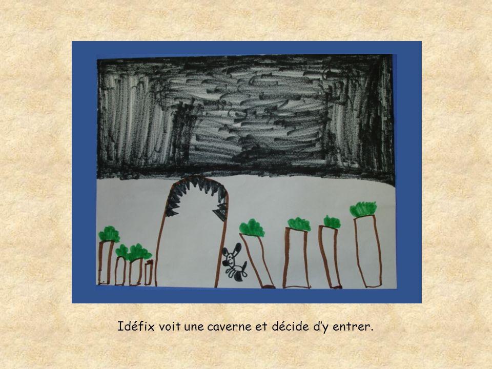 Idéfix voit une caverne et décide dy entrer.