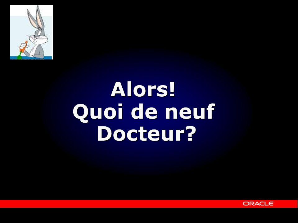 Alors! Quoi de neuf Docteur?