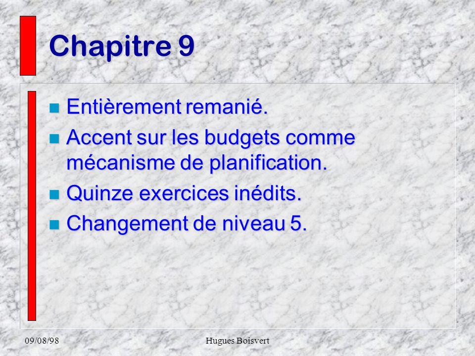 09/08/98Hugues Boisvert Chapitre 8 nPnPnPnPresque totalement nouveau.