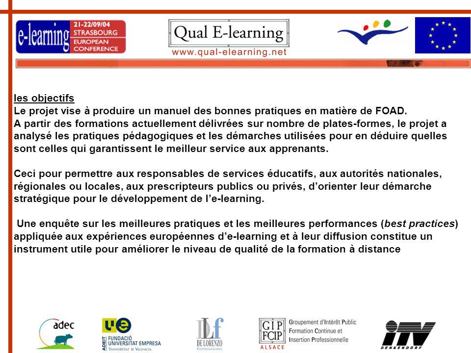 les objectifs Le projet vise à produire un manuel des bonnes pratiques en matière de FOAD.