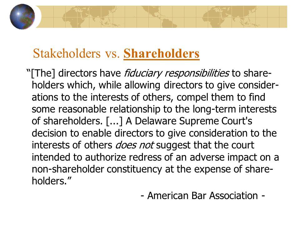 Stakeholders vs.