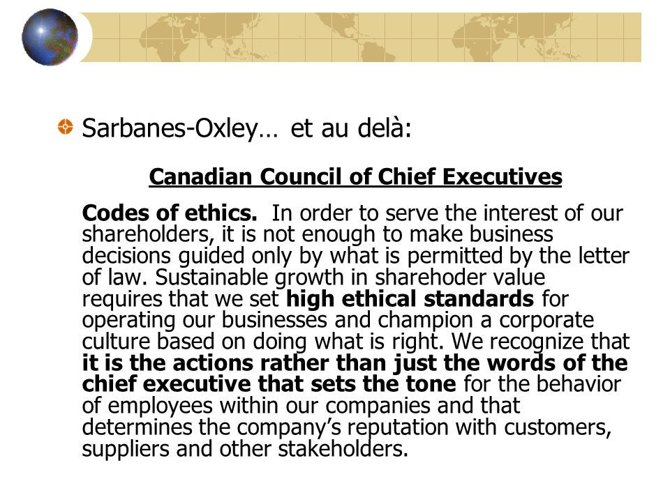 Sarbanes-Oxley… et au delà: Canadian Council of Chief Executives Codes of ethics.