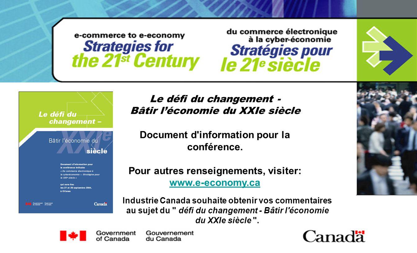 Le défi du changement - Bâtir léconomie du XXIe siècle Document d information pour la conférence.