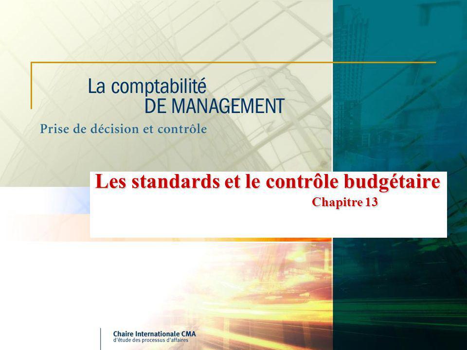 Les standards et le contrôle budgétaire Chapitre 13