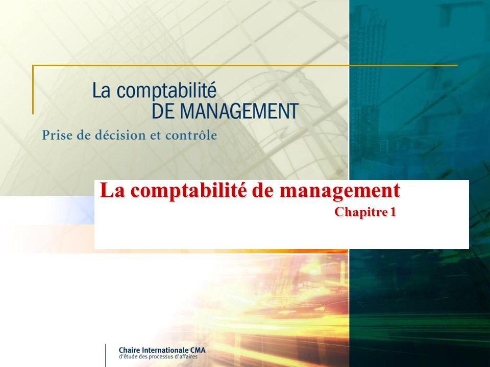 La comptabilité de management Chapitre 1