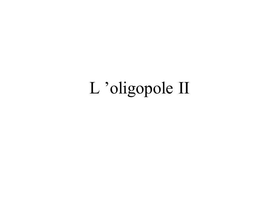 L oligopole II