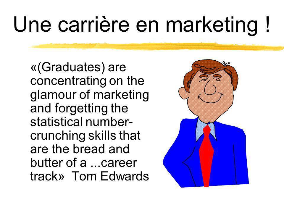 Une carrière en marketing .