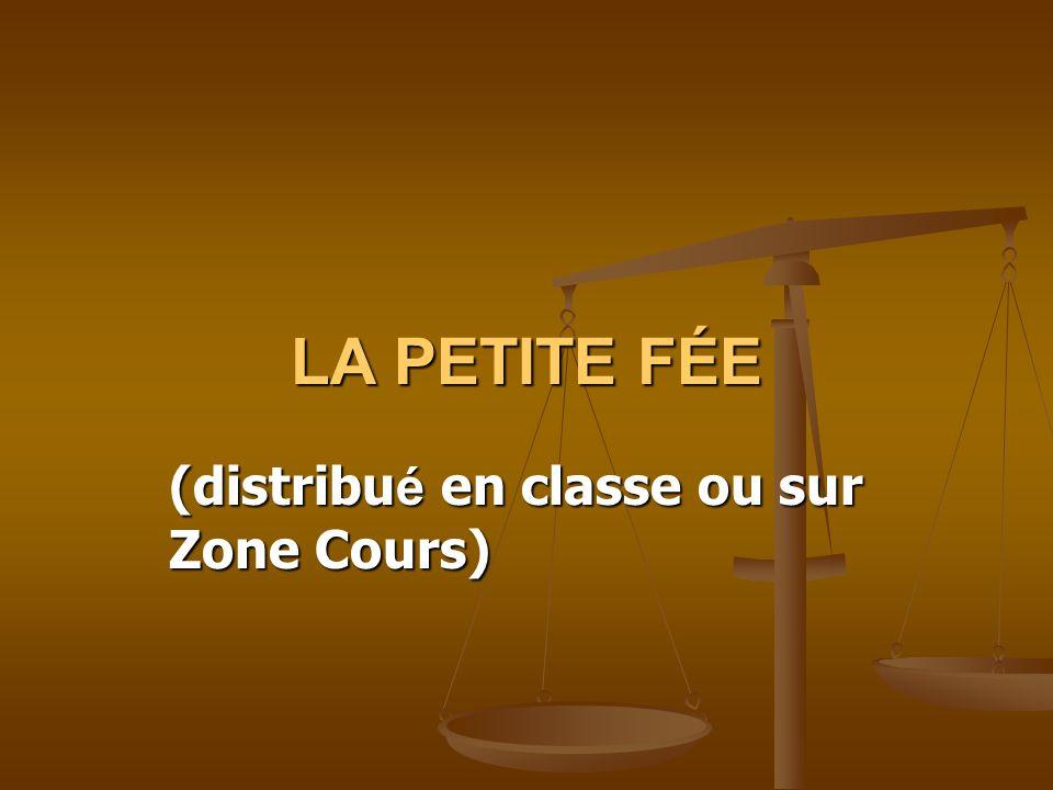 LA PETITE FÉE (distribu é en classe ou sur Zone Cours)