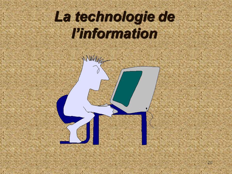 20 La technologie de linformation