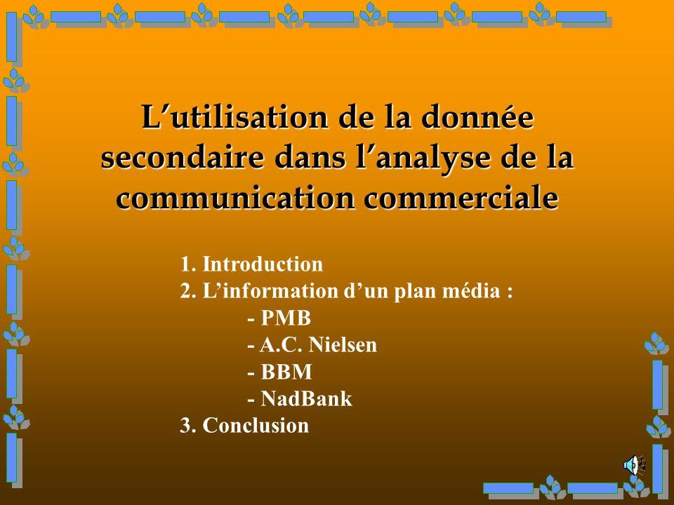 Lutilisation de la donnée secondaire dans lanalyse de la communication commerciale 1.
