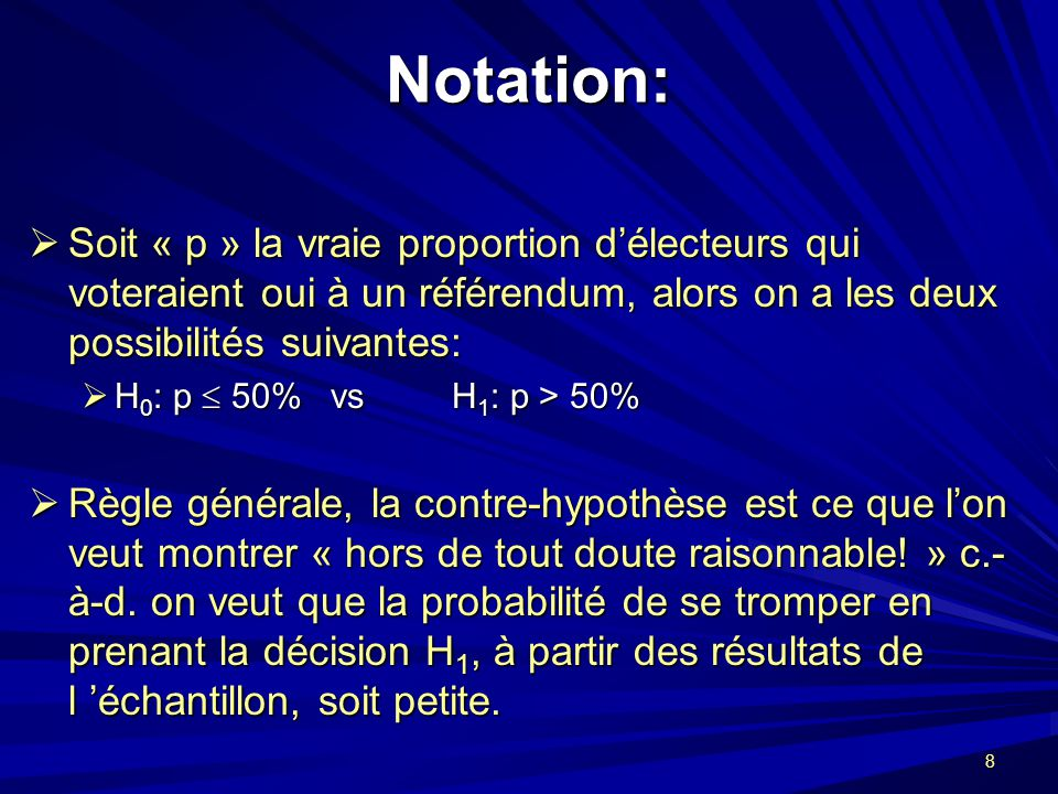 9 Les erreurs possibles lors dune prise de décision à partir d un échantillon: Erreur de Type I: Erreur de Type I: Rejeter H 0 en faveur de H 1 (c.-à-d.