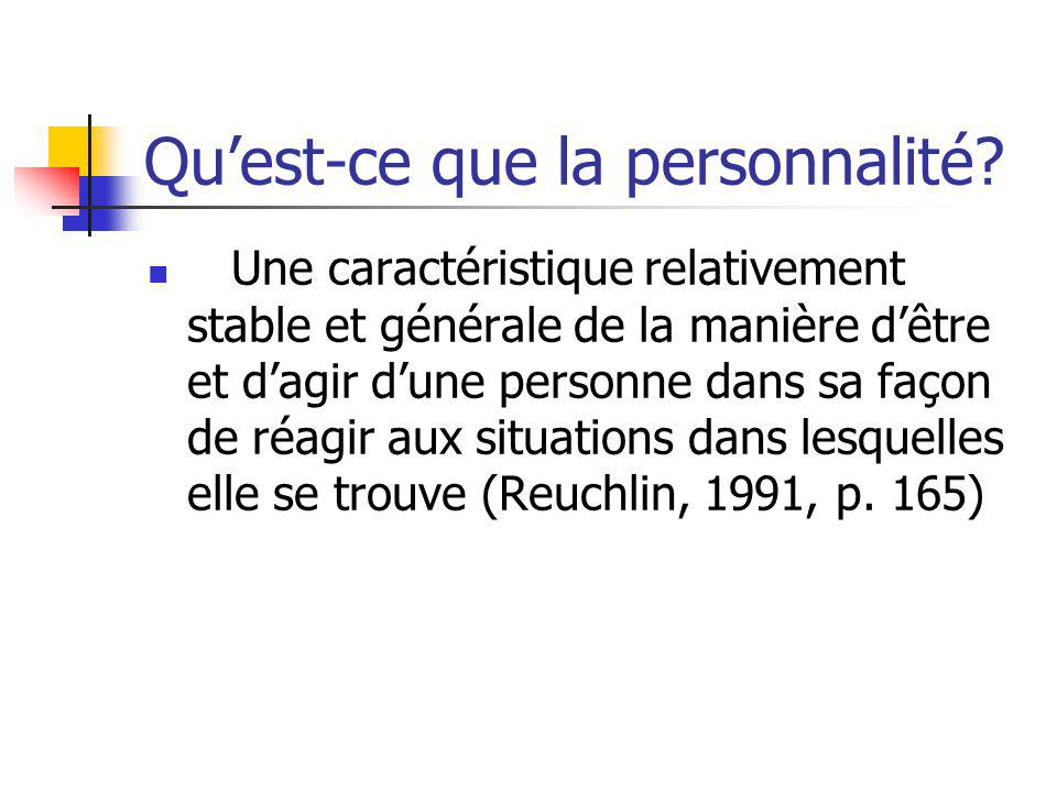 Quest-ce que la personnalité.
