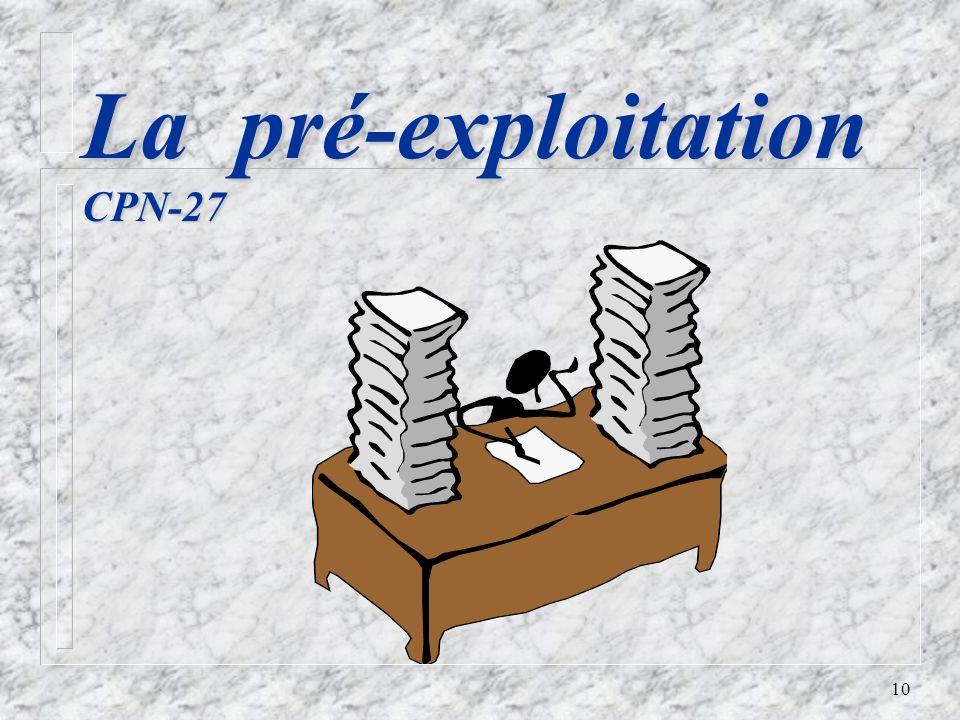10 La pré-exploitation CPN-27