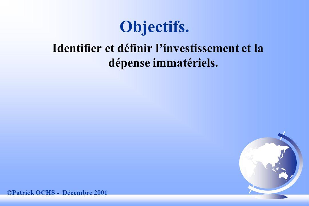 ©Patrick OCHS - Décembre 2001 Quels engagements immatériels .
