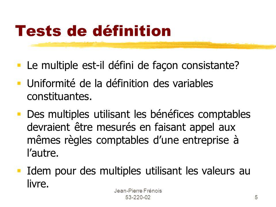 Jean-Pierre Frénois 53-220-025 Tests de définition Le multiple est-il défini de façon consistante.