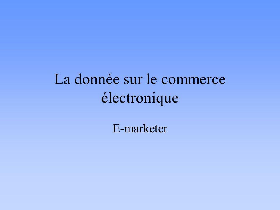 La donnée sur le commerce électronique E-marketer