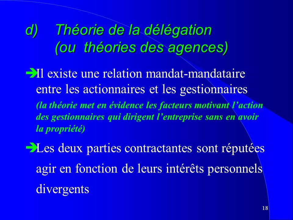 17 c)Théorie de lintérêt du propriétaire èÉtablit une distinction nette entre, dune part, les créanciers et, dautre part, les propriétaires èLentrepri