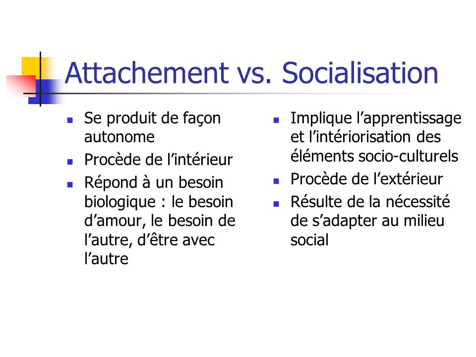 Attachement vs.