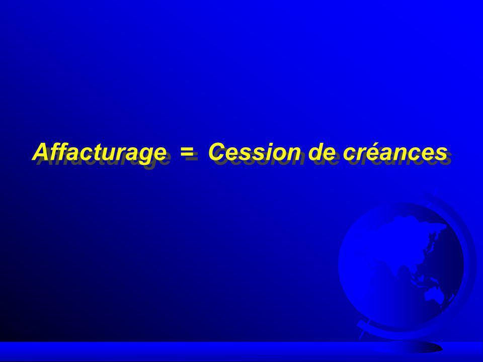 Affacturage avec recours F Lacheteur (de la créance) nassume pas le risque de crédit -------> Opération de financement