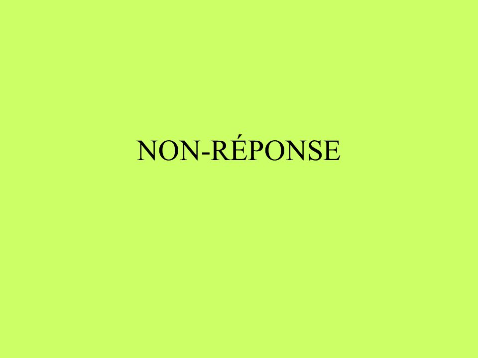 NON-RÉPONSE