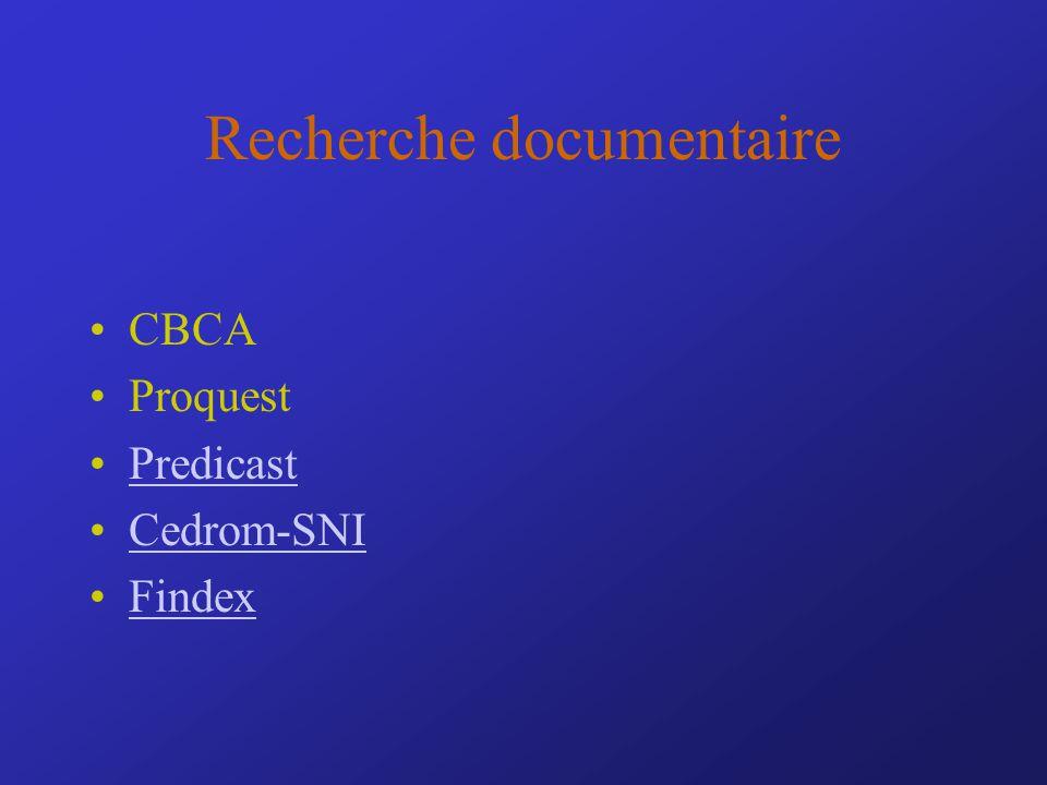 Recherche documentaire CBCA Proquest Predicast Cedrom-SNI Findex